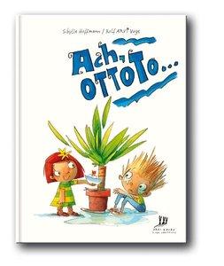 Ach, Ottoto ...