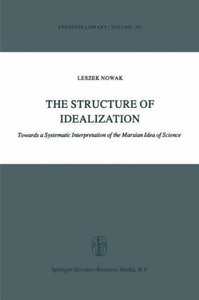 The Structure of Idealization