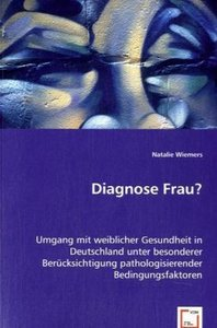 Diagnose Frau?