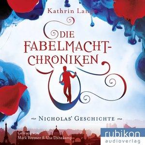 Die Fabelmacht-Chroniken.Nicholas Geschichte