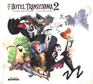 The Art and Making of Hotel Transylvania 2