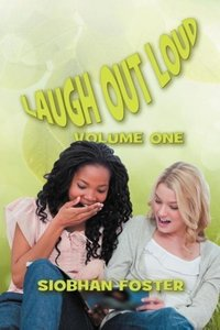 Laugh Out Loud: Volume One