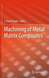 Machining of Metal Matrix Composites