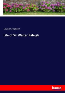 Life of Sir Walter Raleigh