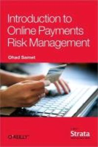 Introduction to Online Payments Risk Management