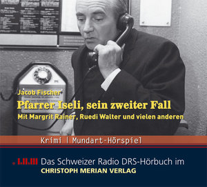 Pfarrer Iseli,Sein Zweiter Fall