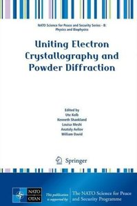 Uniting Electron Crystallography and Powder Diffraction