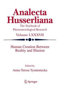 Human Creation Between Reality and Illusion