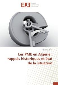 Les PME en Algérie : rappels historiques et état de la situation