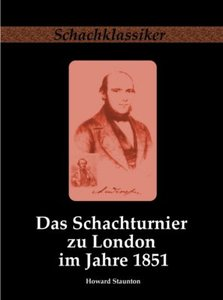 Das Schachturnier zu London im Jahre 1851