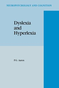 Dyslexia and Hyperlexia