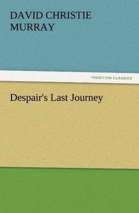 Despair's Last Journey