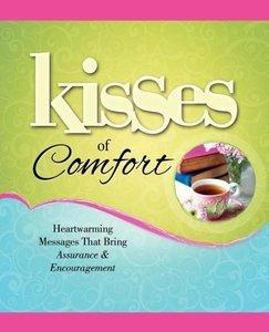Kisses of Comfort