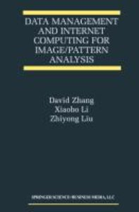 Data Management and Internet Computing for Image/Pattern Analysi
