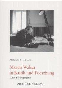 Martin Walser in Kritik und Forschung