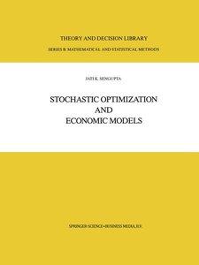 Stochastic Optimization and Economic Models