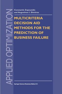 Multicriteria Decision Aid Methods for the Prediction of Busines