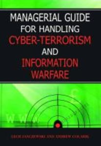 Managerial Guide for Handling Cyber-Terrorism and Information Wa