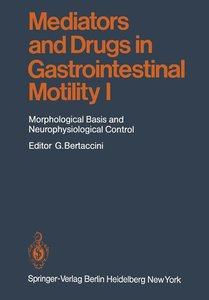 Mediators and Drugs in Gastrointestinal Motility I