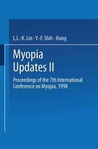 Myopia Updates II