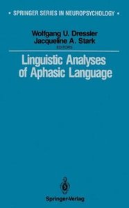 Linguistic Analyses of Aphasic Language