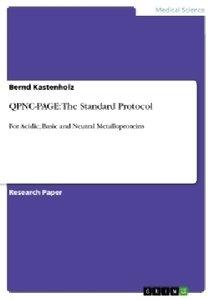 QPNC-PAGE: The Standard Protocol