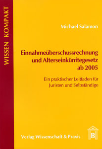 Einnahmeüberschussrechnung und Alterseinkünftegesetz ab 2005