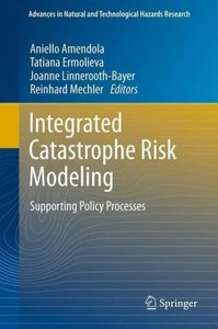 Integrated Catastrophe Risk Modelling