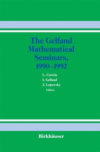 The Gelfand Mathematical Seminars, 1990-1992