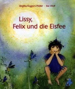 Lissy, Felix und die Eisfee