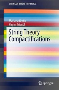 String Theory Compactifications
