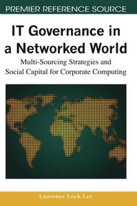 IT Governance in a Networked World: Multi-Sourcing Strategies an