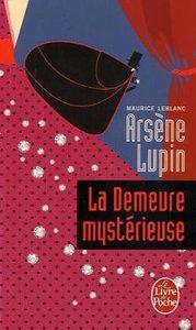 Arsène Lupin: La Demeure mystérieuse