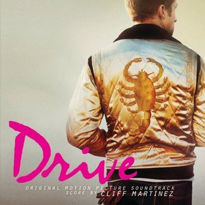 Drive Original Motion Picture Soundtrack