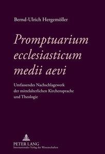 Promptuarium ecclesiasticum medii aevi