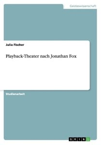 Playback-Theater nach Jonathan Fox