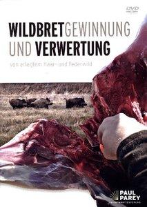Wildbretgewinnung und -verwertung