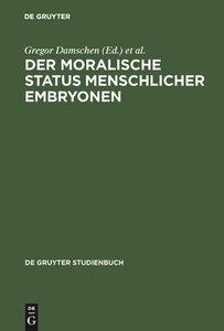 Der moralische Status menschlicher Embryonen