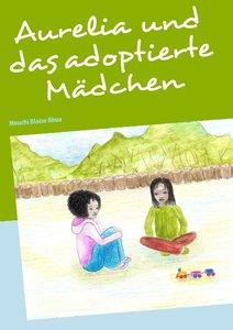 Aurelia und das adoptierte Mädchen
