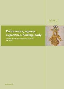 Ritual Dynamics and the Science of Ritual. Volume II: Body, Perf