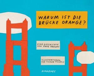 Warum ist die Brücke orange?
