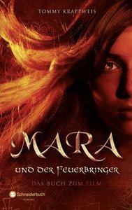 Mara und der Feuerbringer - Das Buch zum Film