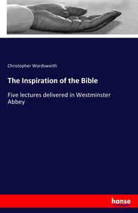 The Inspiration of the Bible