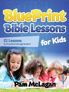 Blueprint Bible Lessons for Kids