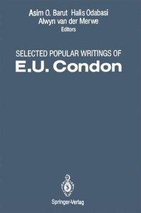 Selected Popular Writings of E.U. Condon