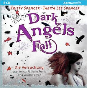 Dark Angels' Fall 02. Die Versuchung