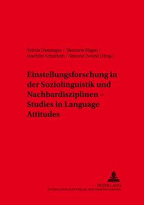 Einstellungsforschung in der Soziolinguistik und Nachbardiszipli
