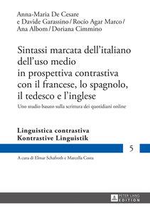 Sintassi marcata dell'italiano dell'uso medio in prospettiva con