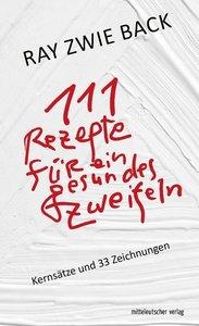 111 Rezepte für ein gesundes Zweifeln