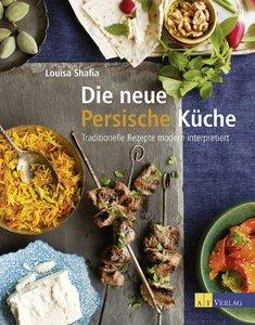 Die neue Persische Küche
